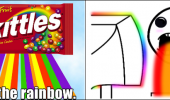 A meme of a bag of a bag of Skittles. Taste the rainbow. Puking Rainbows.