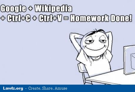 google plus wikipedia ctrl c v equals homework done lawlz laugh out loud on this humor site with funny pictures and