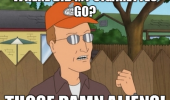 king-of-the-hill-meme-dale-gribble-where-did-my-cigarettes-go-damn-aliens