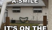have-a-smile-on-the-house-meme