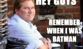 A picture of an overweight Val Kilmer. Hey guys, remember when I was Batman.